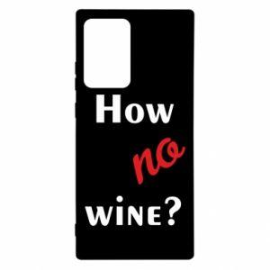 Etui na Samsung Note 20 Ultra How no wine?