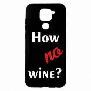 Etui na Xiaomi Redmi Note 9/Redmi 10X How no wine?