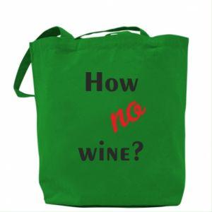 Torba How no wine?