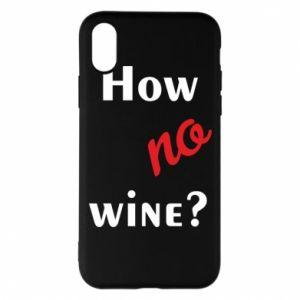 Etui na iPhone X/Xs How no wine?