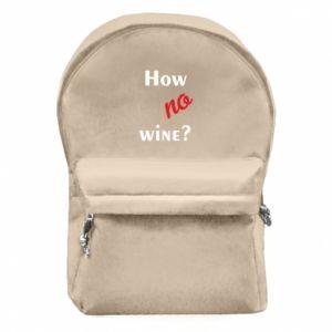Plecak z przednią kieszenią How no wine?