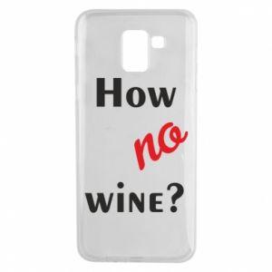 Etui na Samsung J6 How no wine?