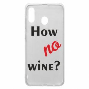 Etui na Samsung A20 How no wine?