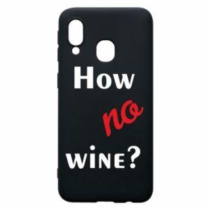 Etui na Samsung A40 How no wine?