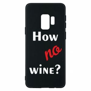 Etui na Samsung S9 How no wine?