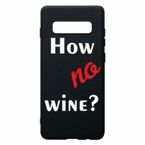 Etui na Samsung S10+ How no wine?
