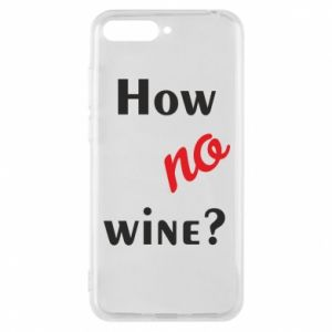 Etui na Huawei Y6 2018 How no wine?