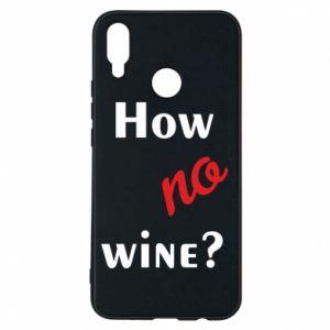 Etui na Huawei P Smart Plus How no wine?