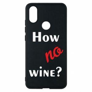 Etui na Xiaomi Mi A2 How no wine?