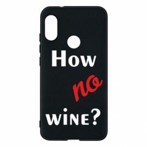 Etui na Mi A2 Lite How no wine?