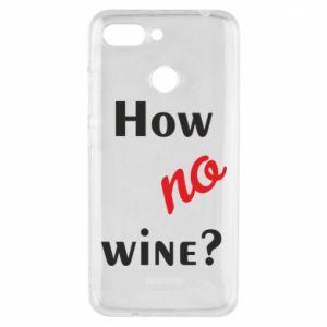 Etui na Xiaomi Redmi 6 How no wine?