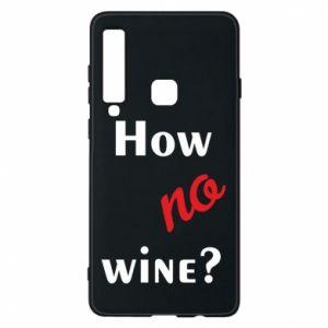 Etui na Samsung A9 2018 How no wine?