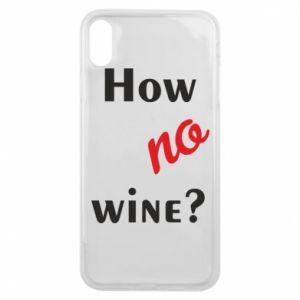 Etui na iPhone Xs Max How no wine?
