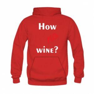 Bluza z kapturem dziecięca How no wine?