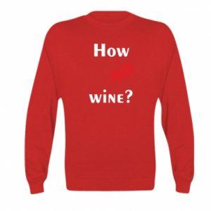 Bluza dziecięca How no wine?
