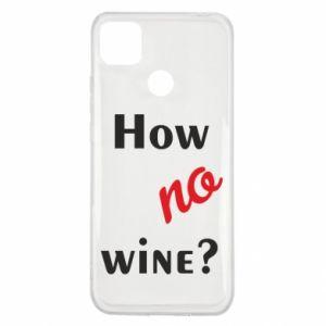Etui na Xiaomi Redmi 9c How no wine?