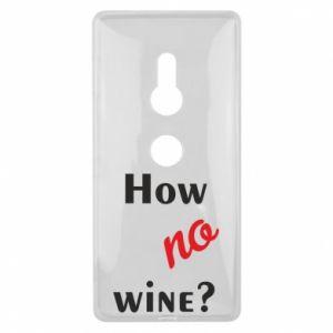 Etui na Sony Xperia XZ2 How no wine?