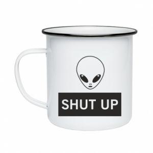 Enameled mug Hsut up Alien