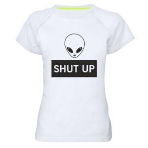 Women's sports t-shirt Hsut up Alien