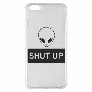 Phone case for iPhone 6 Plus/6S Plus Hsut up Alien