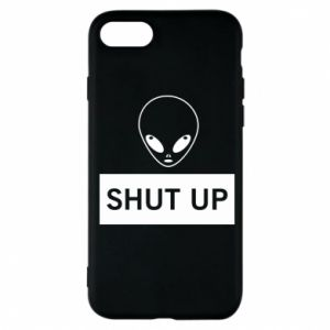 Phone case for iPhone 7 Hsut up Alien
