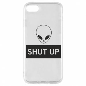 Phone case for iPhone 8 Hsut up Alien