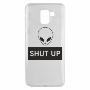 Phone case for Samsung J6 Hsut up Alien