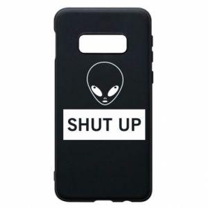 Phone case for Samsung S10e Hsut up Alien