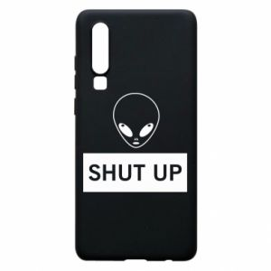 Phone case for Huawei P30 Hsut up Alien