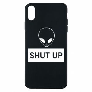 Phone case for iPhone Xs Max Hsut up Alien