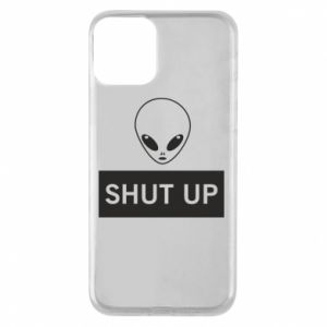 Phone case for iPhone 11 Hsut up Alien