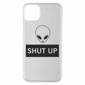 Phone case for iPhone 11 Pro Max Hsut up Alien