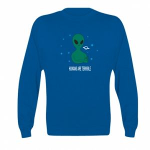 Kid's sweatshirt Humans are terrible