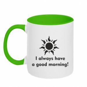 Kubek dwukolorowy I always have a good morning