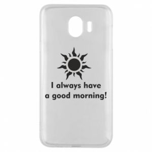 Etui na Samsung J4 I always have a good morning