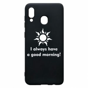 Etui na Samsung A20 I always have a good morning