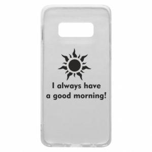 Etui na Samsung S10e I always have a good morning