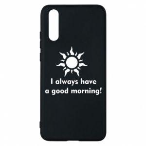 Etui na Huawei P20 I always have a good morning