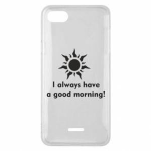 Etui na Xiaomi Redmi 6A I always have a good morning
