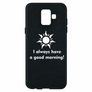 Etui na Samsung A6 2018 I always have a good morning