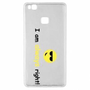 Etui na Huawei P9 Lite I am always right!