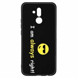 Etui na Huawei Mate 20 Lite I am always right!