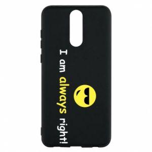 Etui na Huawei Mate 10 Lite I am always right!