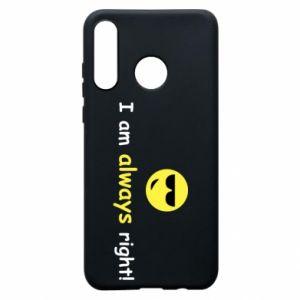 Etui na Huawei P30 Lite I am always right!