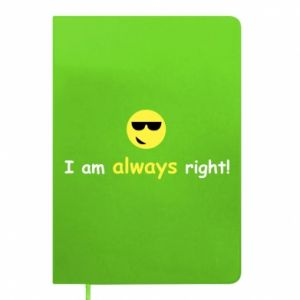 Notepad I am always right!