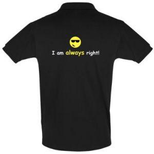 Koszulka Polo I am always right!