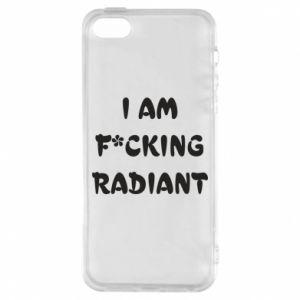 Etui na iPhone 5/5S/SE I am fucking radiant