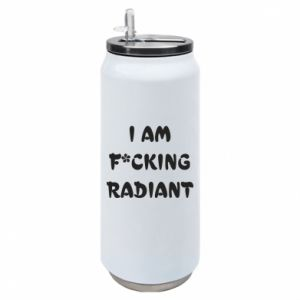 Puszka termiczna I am fucking radiant