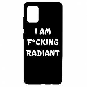 Etui na Samsung A51 I am fucking radiant