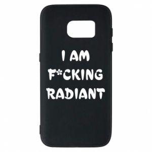 Etui na Samsung S7 I am fucking radiant